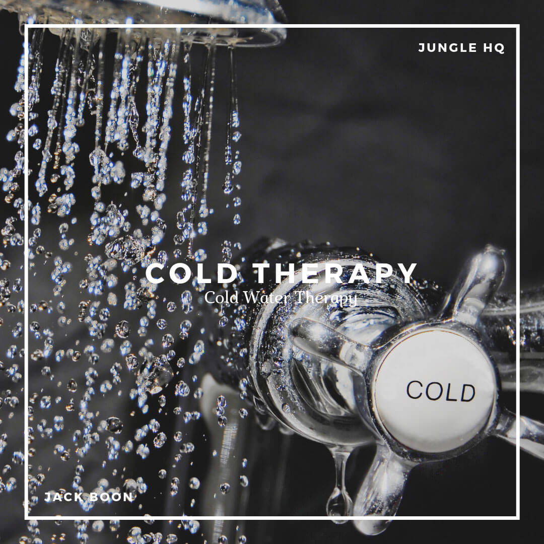 Cold Water Therapy - Jungle HQ Blog